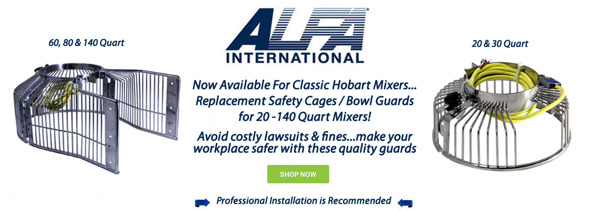 alfa-2016-classic-hobart-mixer-safety-cages-bowl-guards | ALFA